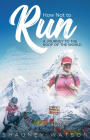 How Not to Run: A Journey to the Roof of the World Cover Image