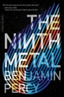 The Ninth Metal (The Comet Cycle #1) Cover Image