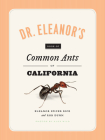 Dr. Eleanor's Book of Common Ants of California Cover Image