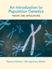 An Introduction to Population Genetics: Theory and Applications Cover Image