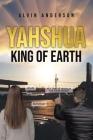 Yahshua: King of Earth Cover Image