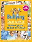 Bullying: Deal with It Before Push Comes to Shove Cover Image