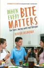 When Every Bite Matters: One Teen's Journey with Food Allergies Cover Image