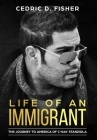 Life of An Immigrant: The Journey to America of C-Ray Stanziola Cover Image