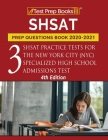 SHSAT Prep Questions Book 2020-2021: Three SHSAT Practice Tests for the New York City (NYC) Specialized High School Admissions Test [4th Edition] Cover Image