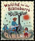 Waiting for the Biblioburro Cover Image