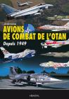 Avions de Combat de l'Otan: Depuis 1949 Cover Image
