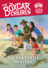 The Sea Turtle Mystery (The Boxcar Children Mysteries #151) Cover Image