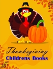 Thanksgiving Childrens Books: picture books for children ages 4-6 Cover Image