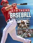 Stathead Baseball: How Data Changed the Sport (Stathead Sports) Cover Image