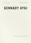 Into the Snow: Selected Poems of Gennady Aygi Cover Image