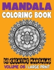 Mandala Coloring Book: 50 Creative Mandalas to Relax Calm Your Mind and Find Peace Cover Image