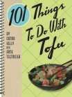 101 Things to Do with Tofu Rerelease Cover Image