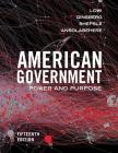 American Government: Power and Purpose Cover Image