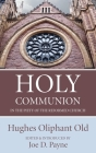 Holy Communion in the Piety of the Reformed Church Cover Image