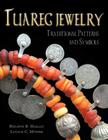 Tuareg Jewelry: Traditional Patterns and Symbols Cover Image