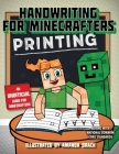 Handwriting for Minecrafters: Printing Cover Image