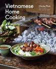 Vietnamese Home Cooking: [A Cookbook] Cover Image