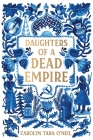 Daughters of a Dead Empire Cover Image