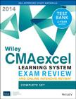 Wiley Cmaexcel Learning System Exam Review and Online Intensive Review 2014 + Test Bank Complete Set Cover Image