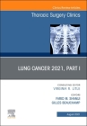 Lung Cancer 2021, Part 1, an Issue of Thoracic Surgery Clinics, 31 (Clinics: Surgery #31) Cover Image