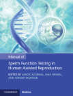 Manual of Sperm Function Testing in Human Assisted Reproduction Cover Image