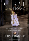 Christ in the Storm: An Extraordinary Blessing for a Suffering World Cover Image