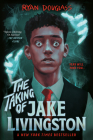 The Taking of Jake Livingston Cover Image