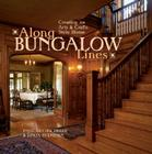 Along Bungalow Lines: Creating an Arts & Crafts Home Cover Image
