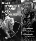 Dear Knights and Dark Horses Cover Image