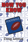 Now You Know Football Cover Image