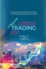 Options Trading 2021: The Ultimate Guide With Proven Strategies To Options Trading. Make Money And Learn How To Trade Options St arting From Cover Image