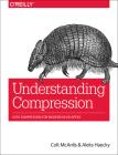 Understanding Compression: Data Compression for Modern Developers Cover Image