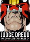 Judge Dredd: The Complete Case Files 04, 4 Cover Image