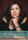 Portraits with an iPhone: Photo Techniques for Pro Quality Images Cover Image