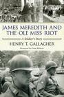 James Meredith and the Ole Miss Riot: A Soldier's Story Cover Image