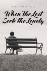 When The Lost Seek The Lonely Cover Image