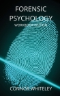 Forensic Psychology Workbook (Introductory #11) Cover Image