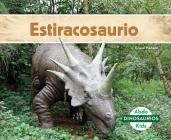 Estiracosaurio (Styracosaurus) (Spanish Version) (Dinosaurios (Dinosaurs Set 2)) Cover Image