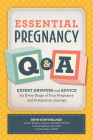 Essential Pregnancy Q&A: Expert Answers and Advice for Every Stage of Your Pregnancy and Postpartum Journey Cover Image