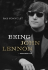 Being John Lennon: A Restless Life Cover Image