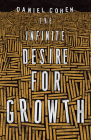 The Infinite Desire for Growth Cover Image