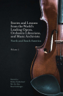 Stories and Lessons from the World's Leading Opera, Orchestra Librarians, and Music Archivists, Volume 1: North and South America Cover Image