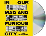 In Our Mad and Furious City: A Novel Cover Image