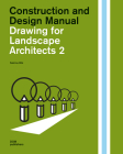 Drawing for Landscape Architects 2:: Perspective Views in History, Theory, and Practice (Construction and Design Manual) Cover Image