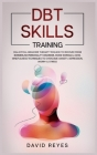 Dbt Skills Training: Dialectical behavior therapy toolbox to recover from borderline personality disorder, mood swings & ADHD, Mindfulness Cover Image