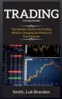 Trading Strategies for Beginners: A Beginners Guide to the Trading Step-by-step Cover Image