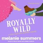 Royally Wild Lib/E Cover Image