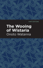 The Wooing of Wistaria Cover Image