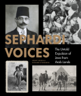 Sephardi Voices: The Untold Expulsion of Jews from Arab Lands Cover Image